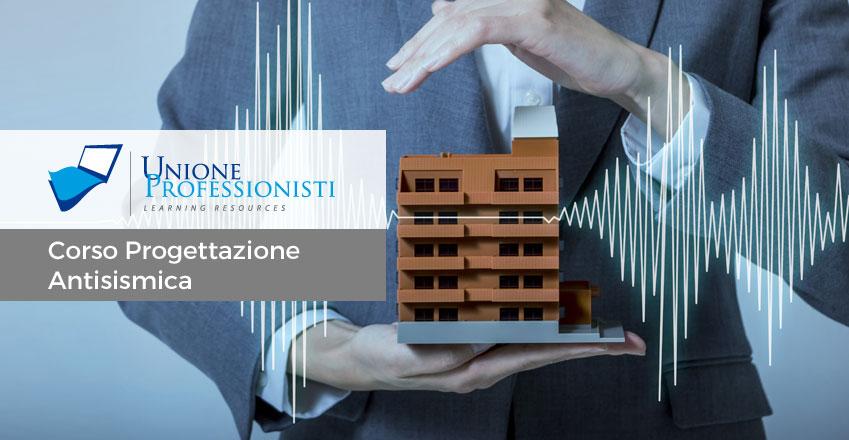 Progettazione Casa Antisismica : Corso di progettazione antisismica adeguamento sismico